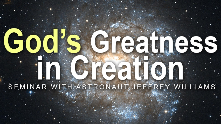 God's Greatness in Creation Seminar