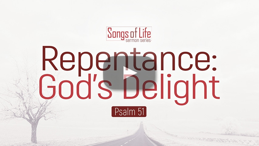 Repentance: God's Delight