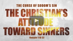 The Christian's Attitude Toward Sinners