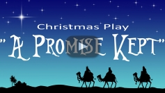 "Christmas Play ""A Promise Kept"" (2014)"