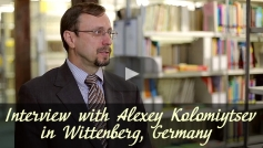 Interview with Alexey Kolomiytsev (Wittenberg, Germany)