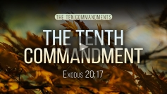 The Tenth Commandment