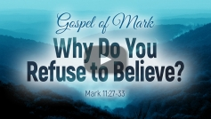 Why Do You Refuse to Believe?