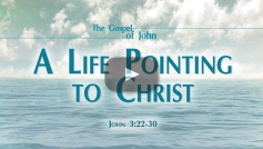 A Life Pointing to Christ