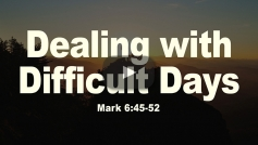 Dealing With Difficult Days
