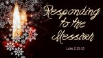 Responding to the Messiah