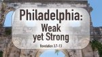 Philadelphia: Weak yet Strong