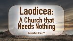 Laodicea: A Church that Needs Nothing