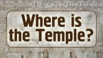 Where is the Temple?