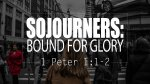 Sojourners: Bound for Glory