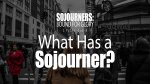 What Has a Sojourner?