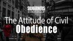 The Attitude of Civil Obedience