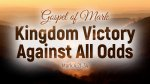 Kingdom Victory Against All Odds